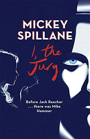 30 Essential Mystery Authors: Mickey Spillane