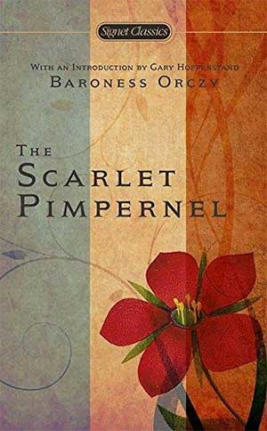 30 Essential Books About Love: The Scarlet Pimpernel by Emmuska Orczy