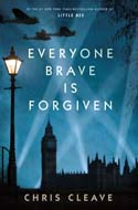 Discounted copies of Rise of Everyone Brave is Forgiven by Chris Cleave
