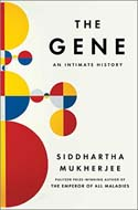 Discounted copies of The Gene: An Intimate History by Siddhartha Mukherjee