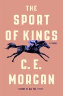 Discounted copies of The Sport of Kings by C.E. Morgan
