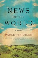 Discounted copies of News of the World by Paulette Jiles