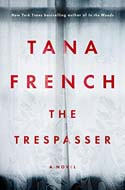 Discounted copies of The Trespasser by Tana French