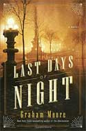 Discounted copies of The Last Days of Night by Graham Moore