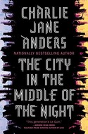Discounted copies of The City in the Middle of the Night by Charlie Jane Anders