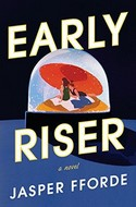 Discounted copies of Early Riser by Jasper Fforde