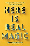 Discounted copies of Here is Real Magic by Nate Staniforth