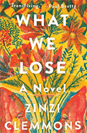 Discounted copies of What We Lose by Zinzi Clemmons