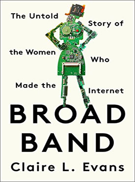 Discounted copies of Broad Band by Claire L. Evans
