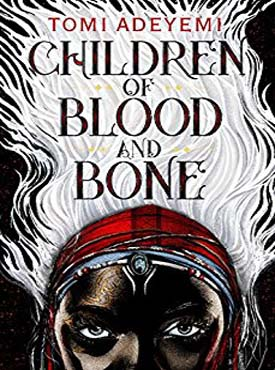 Discounted copies of Children of Blood and Bone by Tomi Adeyemi