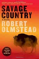 Discounted copies of Savage Country by Robert Olmstead