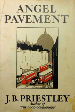 Angel Pavement by J.B. Priestley