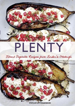 Plenty: Vibrant Vegetable Recipes from London's Ottolenghi by Yotam Ottolenghi