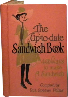 The Up-to-Date Sandwich Book by Eva Fuller