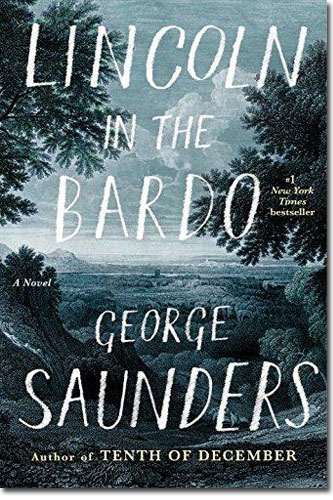 Lincoln in the Bardo by George Saunders, Winner of the 2017 Man Booker