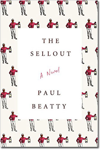 The Sellout by Paul Beatty, Winner of the 2016 Man Booker