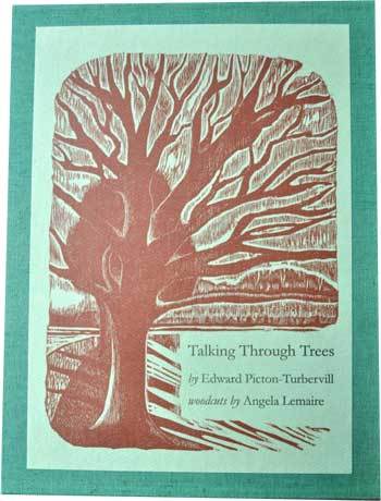 Talking Through Trees by Edward Picton-Turbervill