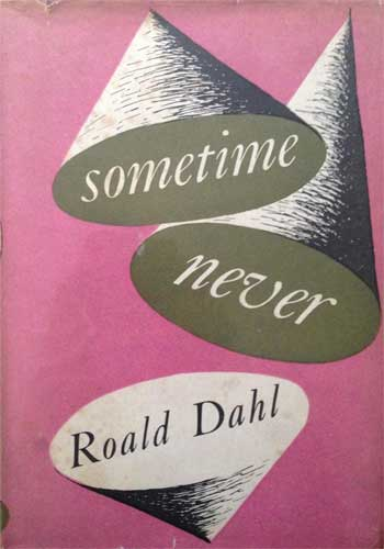 Some Time Never: A Fable for Supermen by Roald Dahl