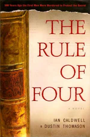 The Rule of Four by Ian Cladwell & Dustin Thomason