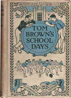 Tom Brown's School Days by Thomas Hughes