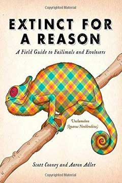 Extinct for a Reason by Scott Cooney and Aaron Adler