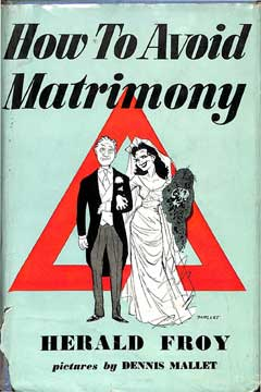 How to Avoid Matrimony by Herald Froy