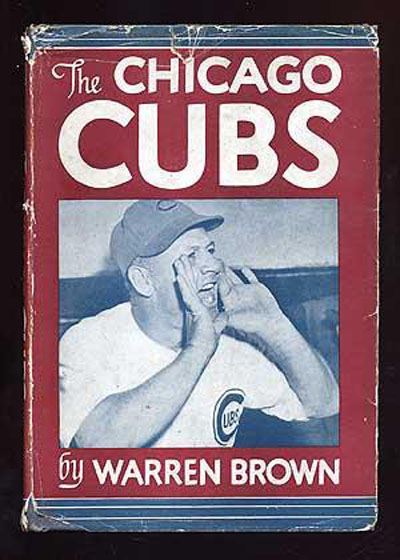 The Chicago Cubs by Warren Brown