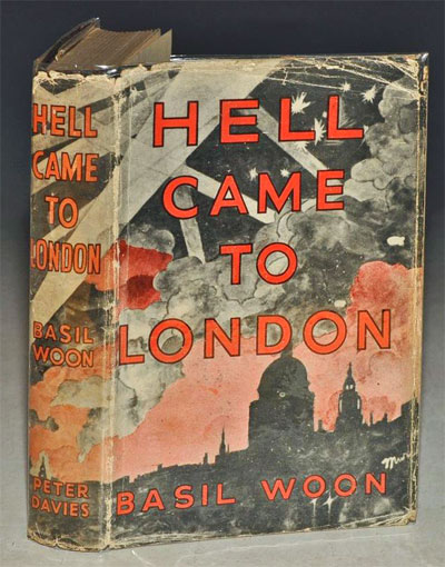 Hell Came to London by Basil Woon