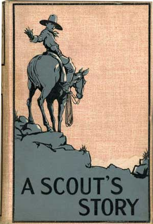 A Scout's Story by Arthur Owen Vaughan