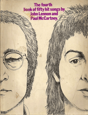 The Fourth Book Of Fifty Hit Songs By John Lennon And Paul McCartney
