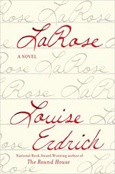 LaRose: A Novel by Louise Erdrich
