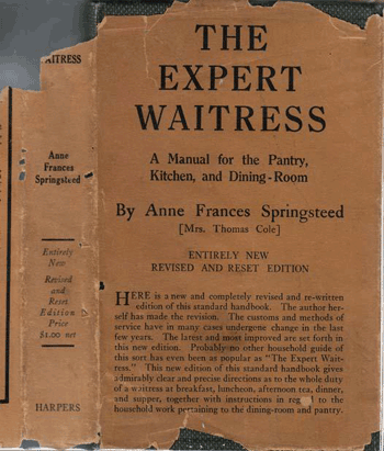 The Expert Waitress: A manual for the pantry and dining room