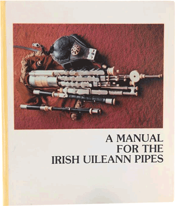 Manual for Irish Uileann Pipes