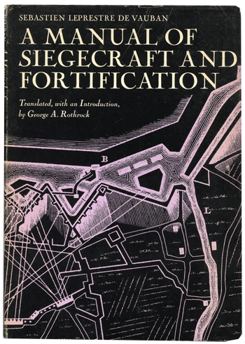 A Manual of Siegecraft and Fortification