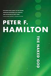 The Naked God: Book Three of the Night's Dawn Trilogy  by Peter F. Hamilton