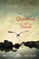 Questions of Travel by Michelle de Kretser