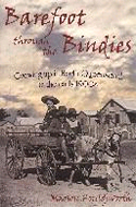 Barefoot Through the Bindies: Growing up in North Queensland in the Early 1900s by Marion Houldsworth