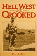 Hell West and Crooked by Tom Cole