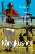 Kangkushot: The Life of Nyamal Lawman Peter Coppin by Jolly Read & Peter Coppin