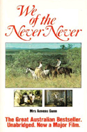 We of the Never-Never by Ms. Aeneas Gunn