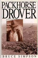 Packhorse Drover by Bruce Simpson