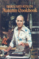Bernard King's Autumn Cookbook