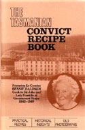 The Tasmanian Convict Recipe Book by Bessie Baldwin