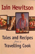Tales and Recipes from a Travelling Cook by Iain Hewitson