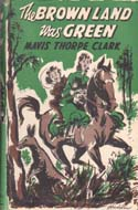 The Brown Land Was Green by Mavis Thorpe Clark