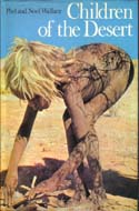 Children of the Desert by Phyl & Noel Wallace
