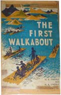 The First Walkabout by Norman B. Tindale and H.A. Lindsay