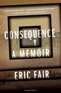 Discounted copies of Consequence: A Memoir by Eric Fair