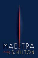 Discounted copies of Maestra by L.S. Hilton