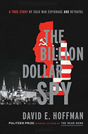 Discounted copies of The Billion Dollar Spy by David E. Hoffman